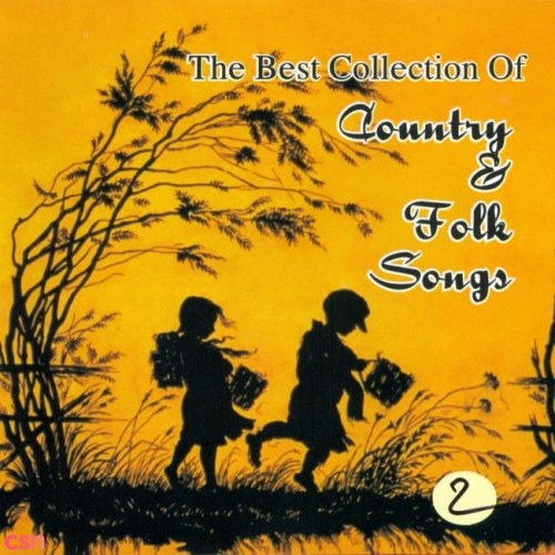 The Best Collection Of Country & Folk Songs