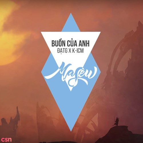 Buồn Của Anh (Masew Mix) (Single)