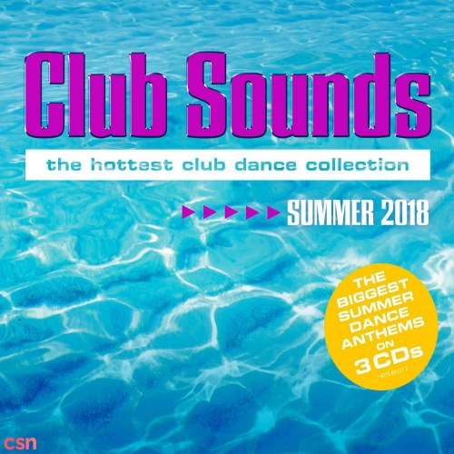 Tên Album: Club Sounds The Ultimate Club Dance Collection Best Of