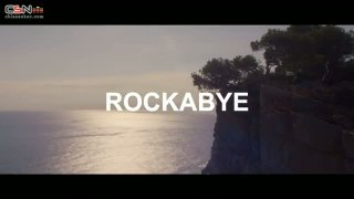 Rockabye - Clean Bandit; Sean Paul; Anne-Marie