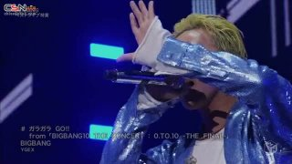 Gara Gara GO!! (ガラガラ GO!!) from 「BIGBANG10 THE CONCERT: 0.TO.10 -THE FINAL-」 - BIGBANG